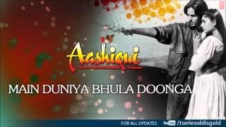 Main Duniya Bhula Doonga Full Song (Audio   - YouTube