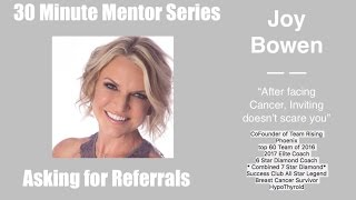 30 Minute Mentor Series- How to ask for Referrals