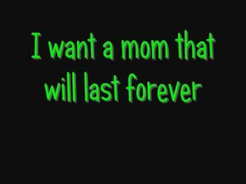 Cyndi Lauper - I Want A Mom That Will Last Forever (with Lyrics)