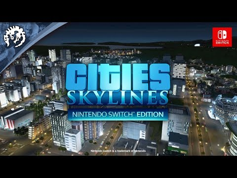 Cities: Skylines - Nintendo Switch Edition | Gameplay Trailer thumbnail