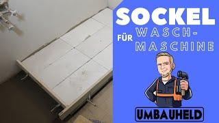 Waschmaschinensockel bauen   Waschmaschinenpodest bauen   Umbauheld