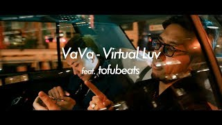 VaVa – Virtual Luv feat. tofubeats