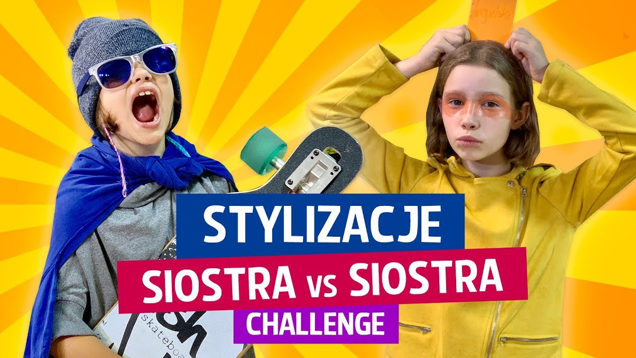 Stylizacje, Siostra kontra Siostra, Challenge
