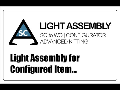 ASC Light Assembly for a Configured Item