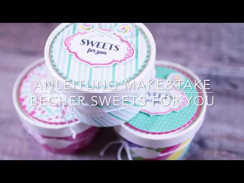 Anleitung Make&Take - Becher Sweets for You