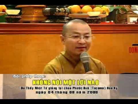 Không nói một lời nào B (04/08/2008) Thích Nhật Từ