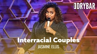 It's Tough Being An Interracial Couple. Jasmine Ellis