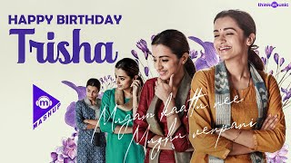 Happy Birthday Trisha - #ThinkMashup | Nee Kavithaigala