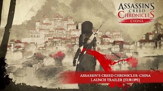 Assassin's Creed Chronicles: China video