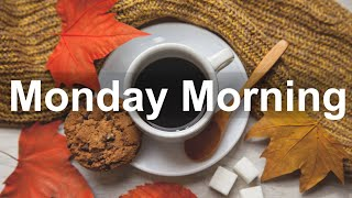 Monday Morning Jazz - Happy Jazz and Bossa Nova Music for Good Morning