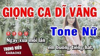 karaoke-giong-ca-di-vang-tone-nu-nhac-song-trong-hieu