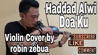#religi Hadad Alwi - Doa'ku - Violin Cover By Robin Zebua (Live) 👇 Lirik