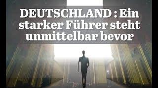 Deutschland: Ein starker Führer steht unmittelbar bevor