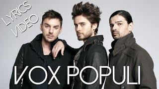 30 Seconds To Mars - Vox Populi (Lyrics Video) (HD)