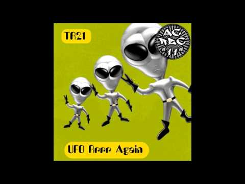 TR21 UFO Rrrr Again [free DL MP3 at SoundCloud]