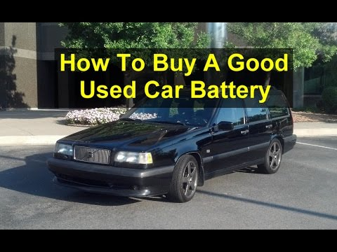 How to buy a good used car battery, great savings, junk yard, CraigsList, etc. - VOTD