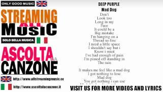 Deep Purple - Mad Dog (Lyrics / Testo)