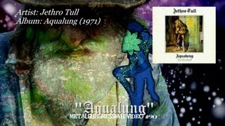 Aqualung - Jethro Tull (1971) HD FLAC ~MetalGuruMessiah~