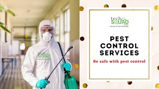 Professional Pest control Services by Techsquadteam