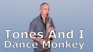 DANCE MONKEY   TONES AND I   SAXOPHONE COVER