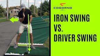 GOLF: Iron Swing Vs. Driver Swing