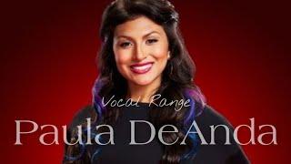 Paula DeAnda's Vocal Range: E3 - F#5 - G#6