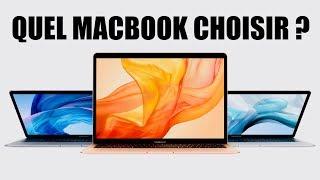Quel MacBook choisir ? Fin 2018 - Début 2019