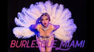 Burlesque Performance In Miami
