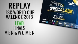 preview picture of video 'IFSC Climbing World Cup Valence 2013 - Lead - Finals MEN & WOMEN - Replay'
