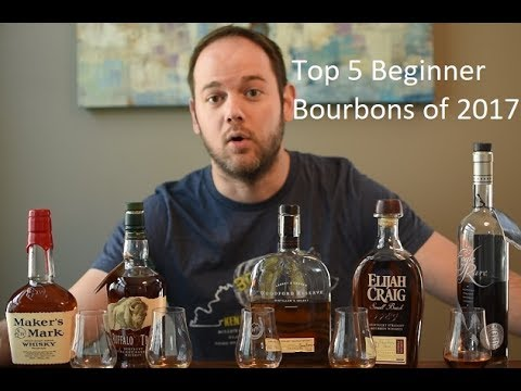 Top 5 Bourbons for Beginners (2017 Update)