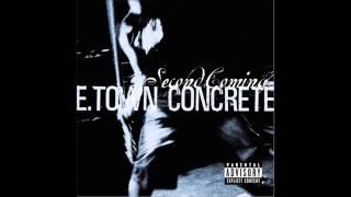 E-Town Concrete - Stranglehold