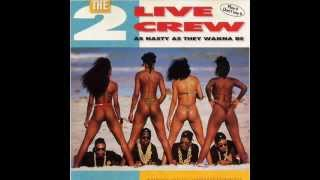 2 Live Crew Get The Fuck Out Of My House