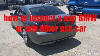 Buying a used BMW? How to inspect a used BMW