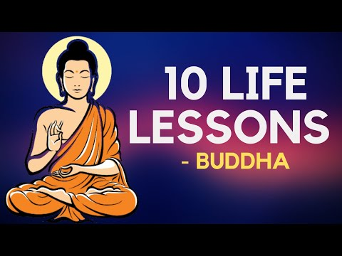 10 Life Lessons From Buddha (Buddhism)