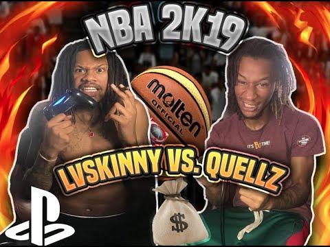 NBA 2K19 - LVSkinny Vs Quellz