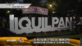 Instalan letras monumentales en Jiquilpan, Pueblo Mágico