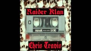 Chris Travis - Raider Klan [Compilation Mix]