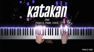 Katakan   Jaz | Piano Cover By Pianella Piano