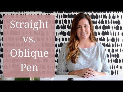 Straight vs. Oblique Pen