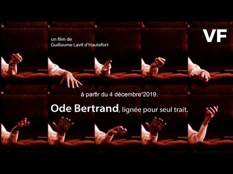 Ode Bertrand, lignée pour seul trait - Bande Annonce VF - 2019