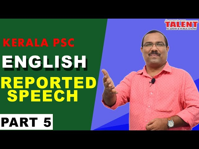 KERALA PSC ENGLISH GRAMMAR | REPORTED SPEECH | UNIVERSITY ASSISTANT | PART 5 | TALENT ACADEMY