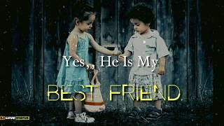 He Is My Best Friend... Girl And Boy Friendship Whatsapp Status / Best Status 2019