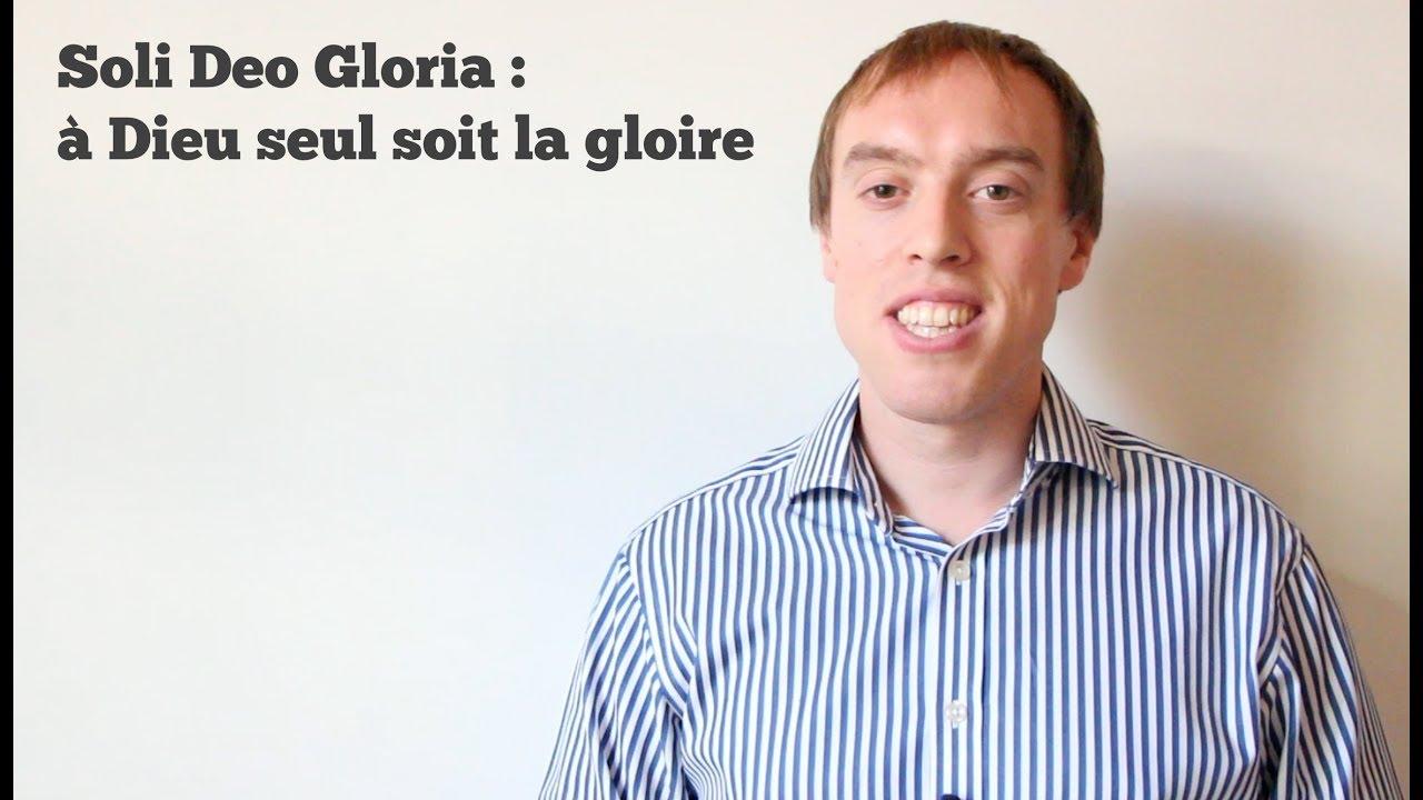 Soli Deo Gloria : à Dieu seul soit la gloire (Ez 36.22)