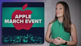 Apple's March event: What to expect? | The Apple Core