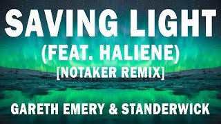 [Electronic] ★ Gareth Emery & Standerwick - Saving Light (Feat. HALIENE) [Notaker Remix] ★ 1 Hour