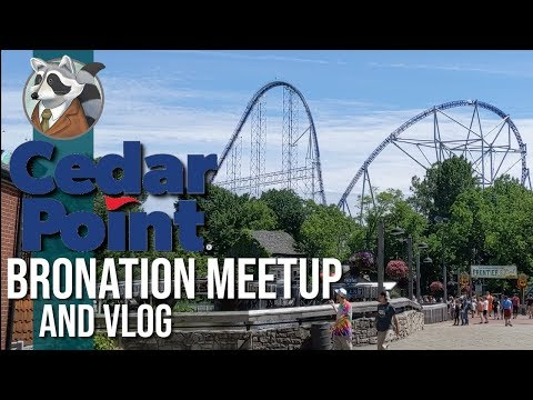 Everything We Touch Breaks | BroNation Cedar Point Vlog | June 18 & 19 2019