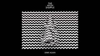 Aston Shuffle Feat. Lovers Electric - Start Again (Hook N Sling Remix) (2011)