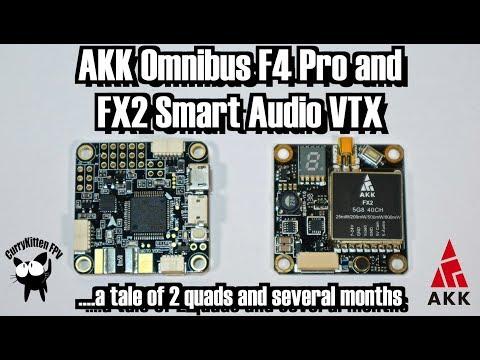 fpv-reviews-the-akk-f4-omnibus-pro-and-fx2-smart-audio-vtx