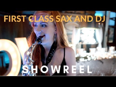 First Class Sax & DJ Video