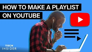 How To Make A Playlist On YouTube